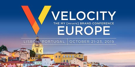 VELOCITY EUROPE: The My Private Brand Conference  bilhetes