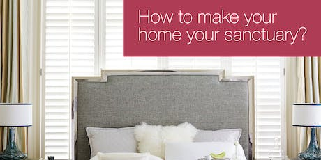 How to make your home your sanctuary? tickets