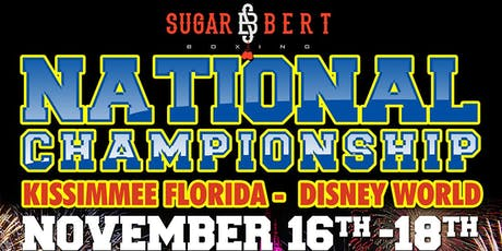 Sugar Bert Boxing National Championship - Kissimmee, FL -- November 16th - 18th tickets