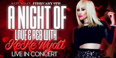 Night Of LOVE & R&B Pt. 2 With KeKe Wyatt Live In Concert