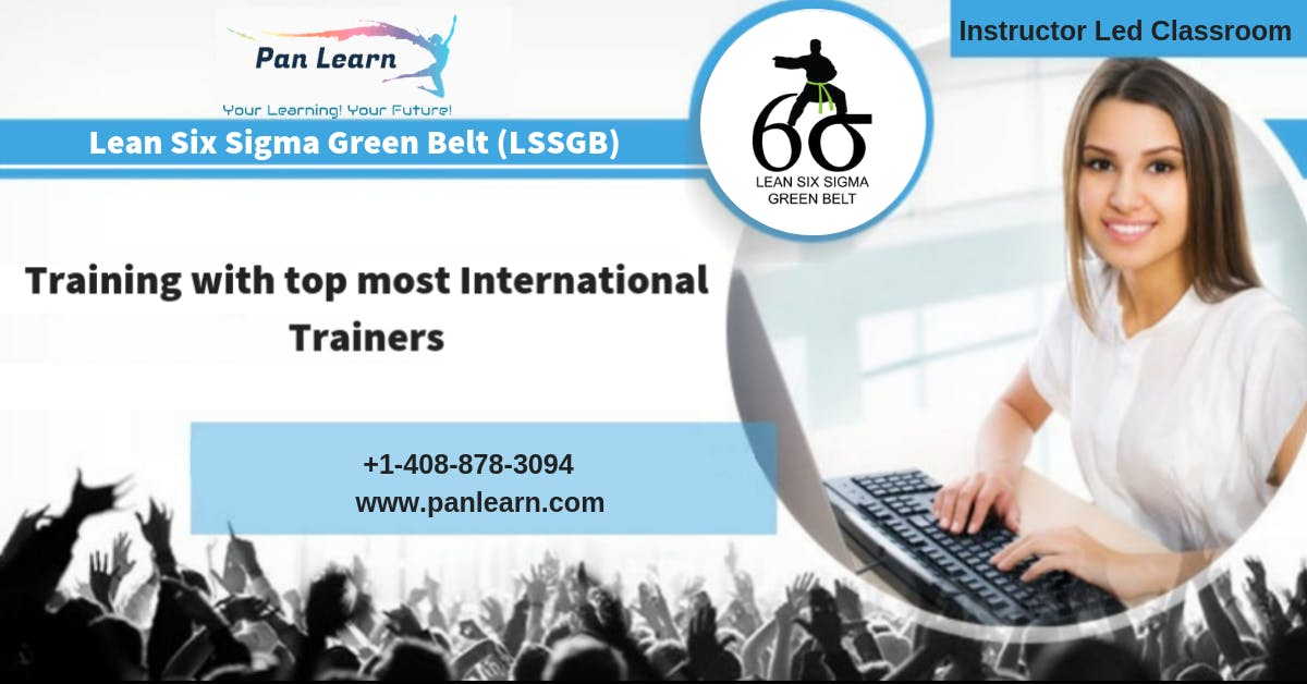 Lean Six Sigma Green Belt Lssgb Classroom Training In Miami Fl