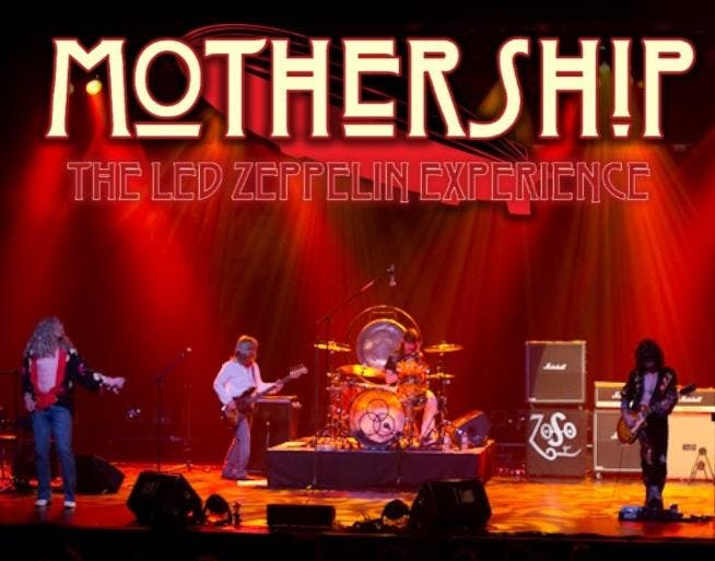 Mothership - Canada's Led Zeppelin Experience