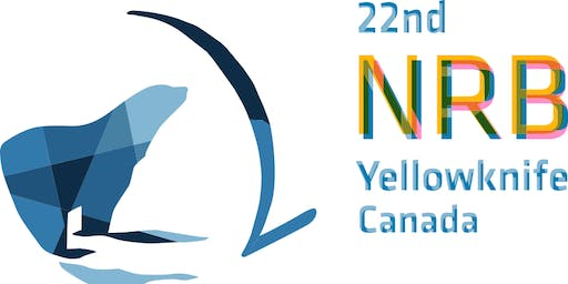 "22ND NRB YELLOWKNIFE, CANADA ""PARTNERS IN LEARNING"""