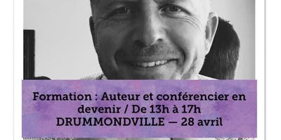DRUMMONDVILLE - Auteur et Conférencier