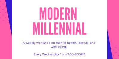 Modern Millennial - Session 3