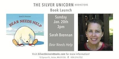 """Book Launch Party: Sarah Brannen's """"Bear Needs Help"""""""