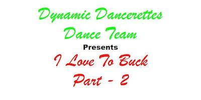 I Love To Buck - Part II