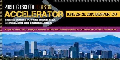 2019 High School Redesign Accelerator