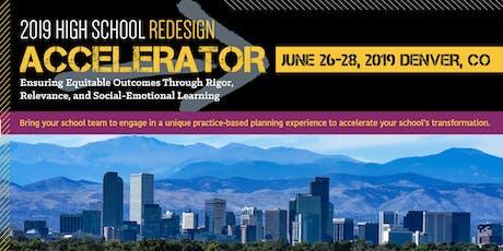2019 High School Redesign Accelerator tickets