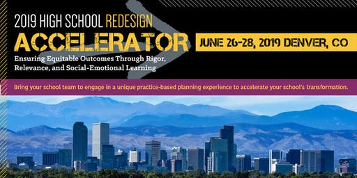 2019 High School Redesign Accelerator