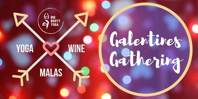 Galentines Gathering: Yoga + Mala Making + Wine