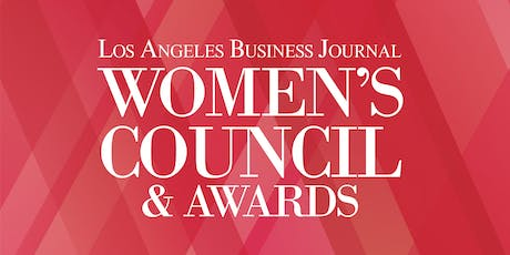 Los Angeles Business Journal Women's Council & Awards 2019 tickets
