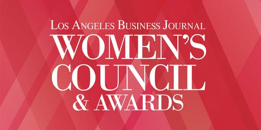 Los Angeles Business Journal Women's Council & Awards 2019