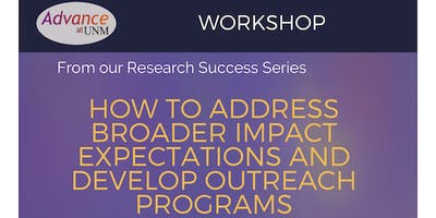 Addressing Broader Impact Expectations and Developing Outreach Programs