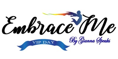 Embrace Me - VIP DAY