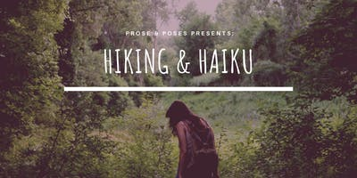 Hiking & Haiku
