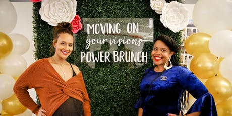 Moving On Your Visions Power Brunch 2019 tickets