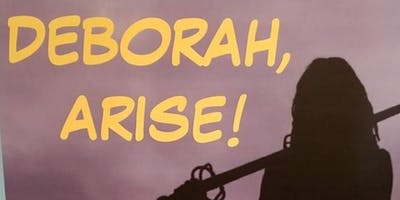 Beauty for Ashes Presents: Deborah, Arise!  1 Day Conference