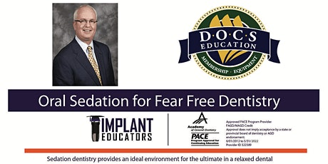 Oral Sedation Dentistry with Dr. Tony Feck. DOCS tickets