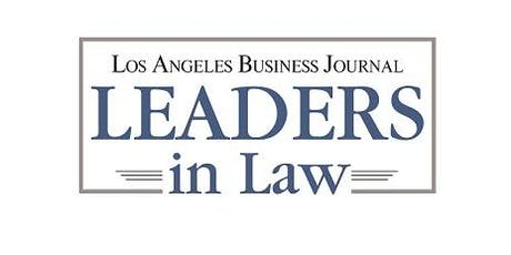 Los Angeles Business Journal Leaders in Law Awards 2019 tickets