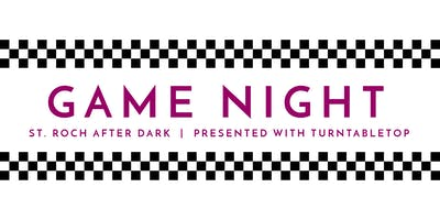 Game Night | St. Roch After Dark