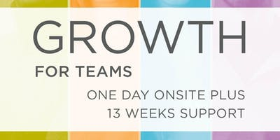 Growth: One day onsite + 13 weeks support & follow up