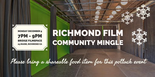Richmond Film Community Mingle (Holiday Edition)