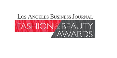 Los Angeles Business Journal Fashion & Beauty Awards 2019 tickets