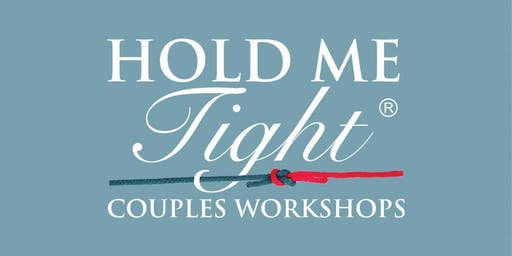 Hold Me Tight® – Couples Workshop