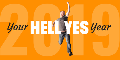 Your Hell Yes Year: A Big Visions and Bold Goals Workshop