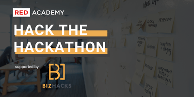 Hack The Hackathon - RED Academy X Bizhacks