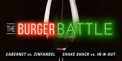 BURGER BATTLE - Cabernet VS. Zinfadel, Shake Shack VS. In N Out