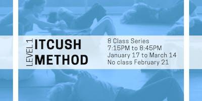 Itcush Method Level 1