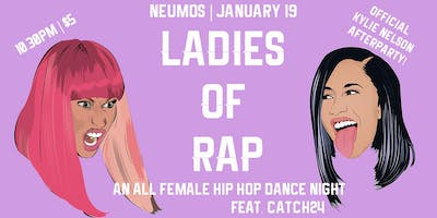 Ladies of Rap - Female Hip Hop Artists Dance Party