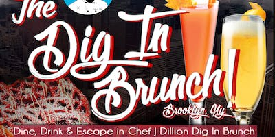 Chef J.Dillion presents The Dig in Brunch