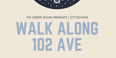 Walk Along 102 Ave