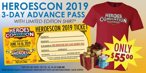 HEROES CONVENTION 2019 :: 3 DAY REGISTRATION w/LIMITED EDITION SHIRT