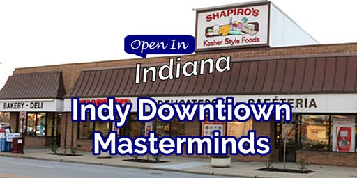 Open In Indiana Indy Downtown Masterminds