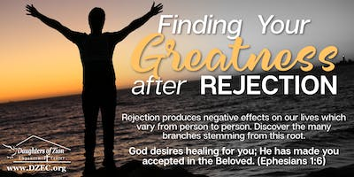 Finding Your Greatness After Rejection