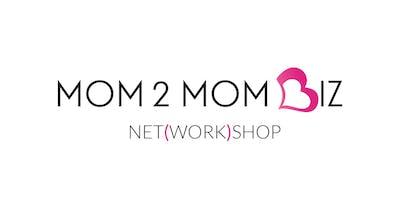 MOM2MOM BIZ NET(WORK)SHOP #29 - OAKVILLE
