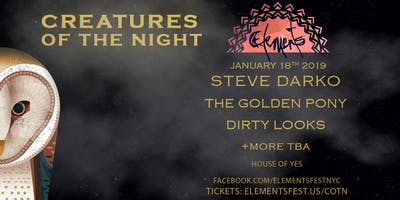 Creatures of the Night, presented by Elements Festival