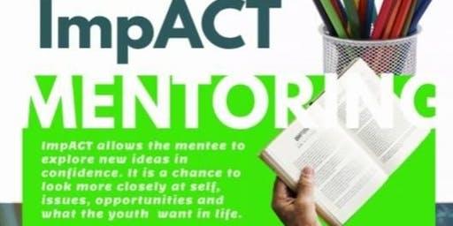 ImpACTing Youth Mentoring