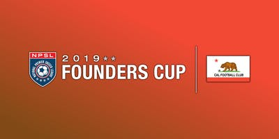 CAL FC OPEN TRYOUT'S  -  2019 FOUNDERS CUP