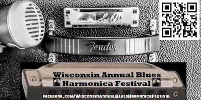 Wisconsin Annual Blues Harmonica Festival 2019!