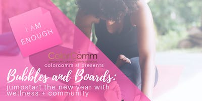 ColorComm SF - Bubbles & Boards: Jumpstart the new year with wellness and community