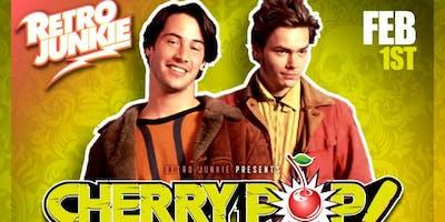 Cherry Pop Fridays presents ONE HOT MINUTE + resident DJ Billy Vidal