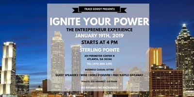 Ignite Your Power - The Entrepreneur Experience