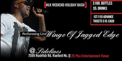 MLK Holiday Hosted By Wingo of Jagged Edge