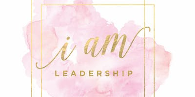I Am Leadership Women's Expo and Conference