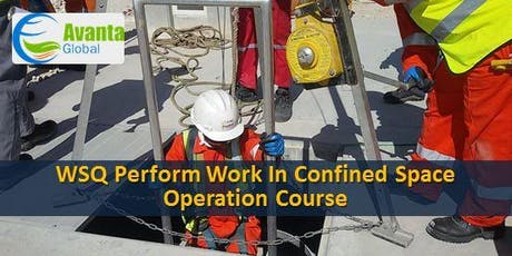 WSQ Perform Work in Confined Space Operation Course tickets
